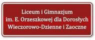 Prywatne Liceum Ogólnokształcące im. Elizy Orzeszkowej. Liceum zaoczne, liceum wieczorowe - Lublin, al. Długosza 8a