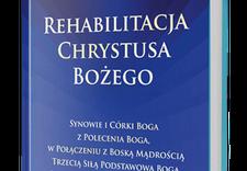 Życie Uniwersalne - Rehabilitacja Chrystusa B... zdjęcie 1