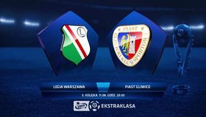Legia Warszawa – Piast Gliwice
