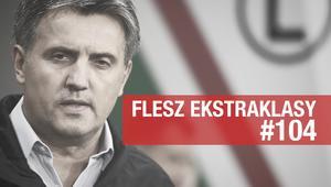 "Flesz Ekstraklasy #104: Trener Legii pracuje za ""grosze"""