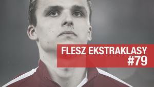 Flesz Ekstraklasy #79 - Lipski i Stępiński na celowniku Lechii