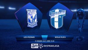 Lech Poznań – Wisła Płock