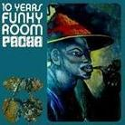 "Kompilacja - ""Pacha: 10 Years Of Funky Room"""