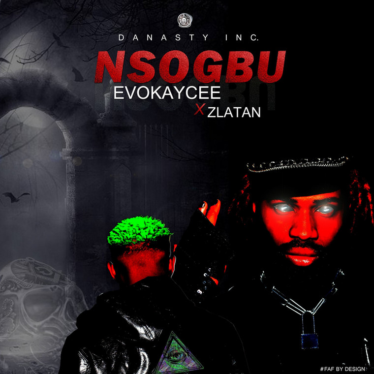 Nsogbu Evokaycee x Zlatan officialArt FAF by Design