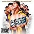 "Soundtrack - ""Jay And Silent Bob Strike Back"""