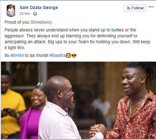 'I'm proud of Stonebwoy, he defended himself against a bully' – Sam George