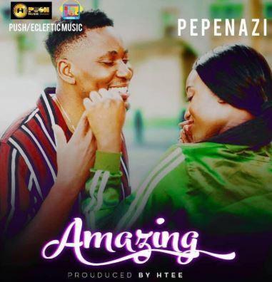 Pepenazi in new single 'Amazing' [Soundcloud/Pepenazi]