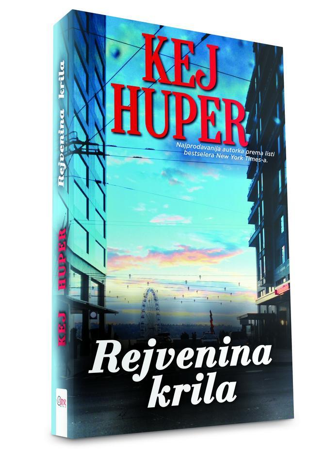 "Novi roman Kej Huper ""Rejvenina krila"""