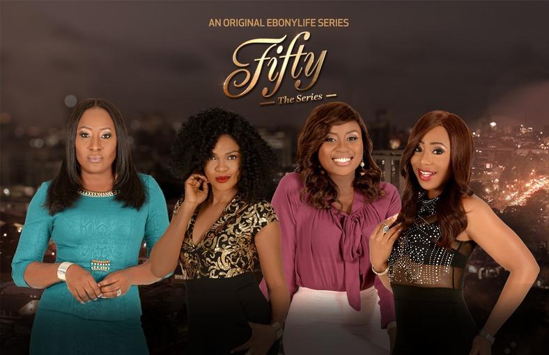 'Fifty' features Iretiola Doyle, Omoni Oboli, Dakore Akande and Nse Ikpe Etim. [Onobello.com]