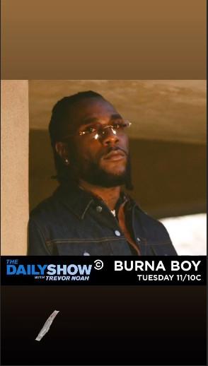 Burna Boy to appear on The Daily Show, hosted by Trevor Noah. (Instagram/BurnaBoyGram)