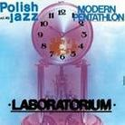 "Laboratorium - ""Modern Penthathlon (remastered + bonus tracks)"""