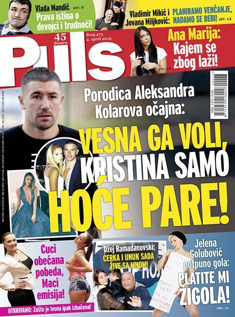 Porodica Aleksandra Kolarova očajna: Vesna ga voli, Kristina samo hoće pare!