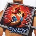 "Soundtrack - ""Osmosis Jones"""