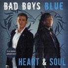 "Bad Boys Blue - ""Heart & Soul"""