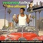 "Soundtrack - ""Money Talks"""