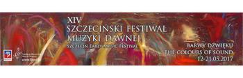 XIV Szczeciński Festiwal Muzyki Dawnej 2017 - dzień 4