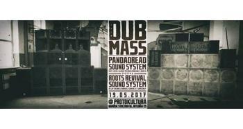Dub Mass XXIX: Pandadread meets Roots Revival