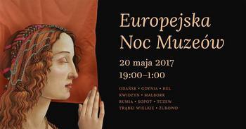 Europejska Noc Muzeów 2017 - Polska Filharmonia Bałtycka