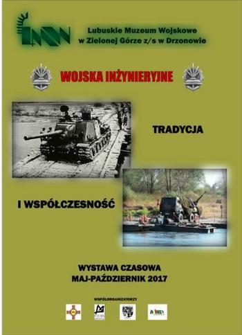 Wystawa Wojska inżynieryjne - Tradycja i współczesność