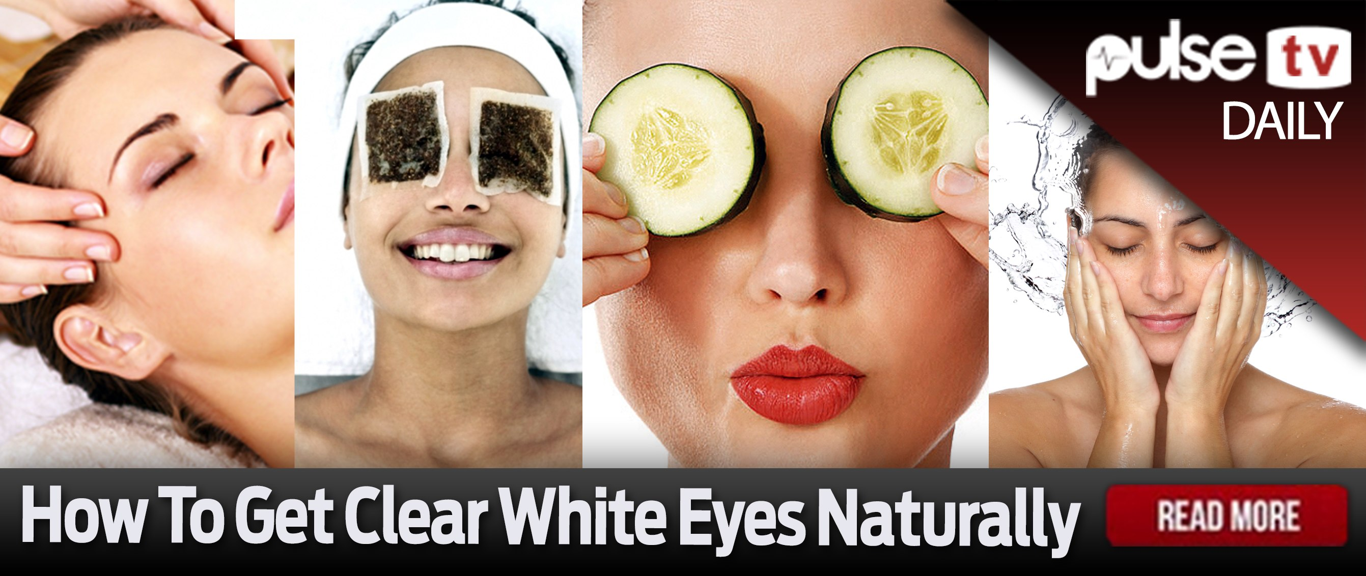 Pulse Daily How to get clear white eyes naturally - Pulse