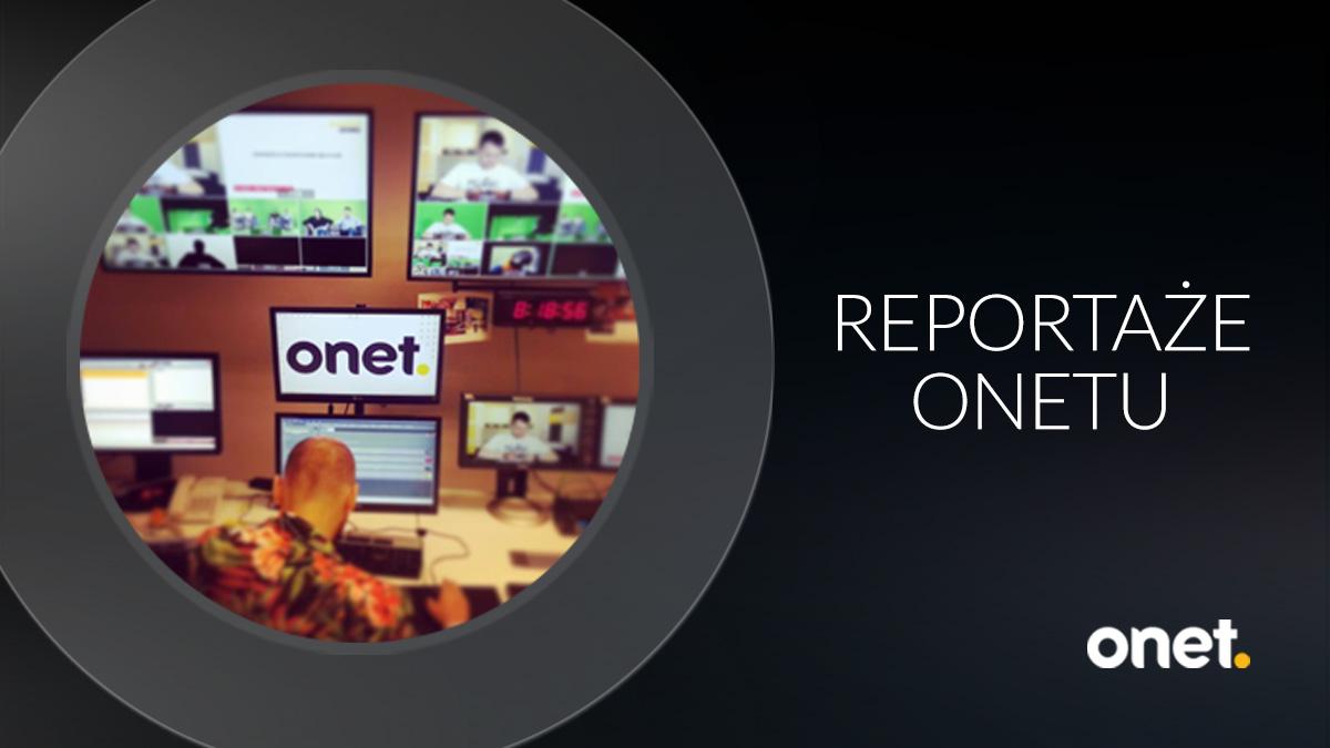 Reportaże Onetu