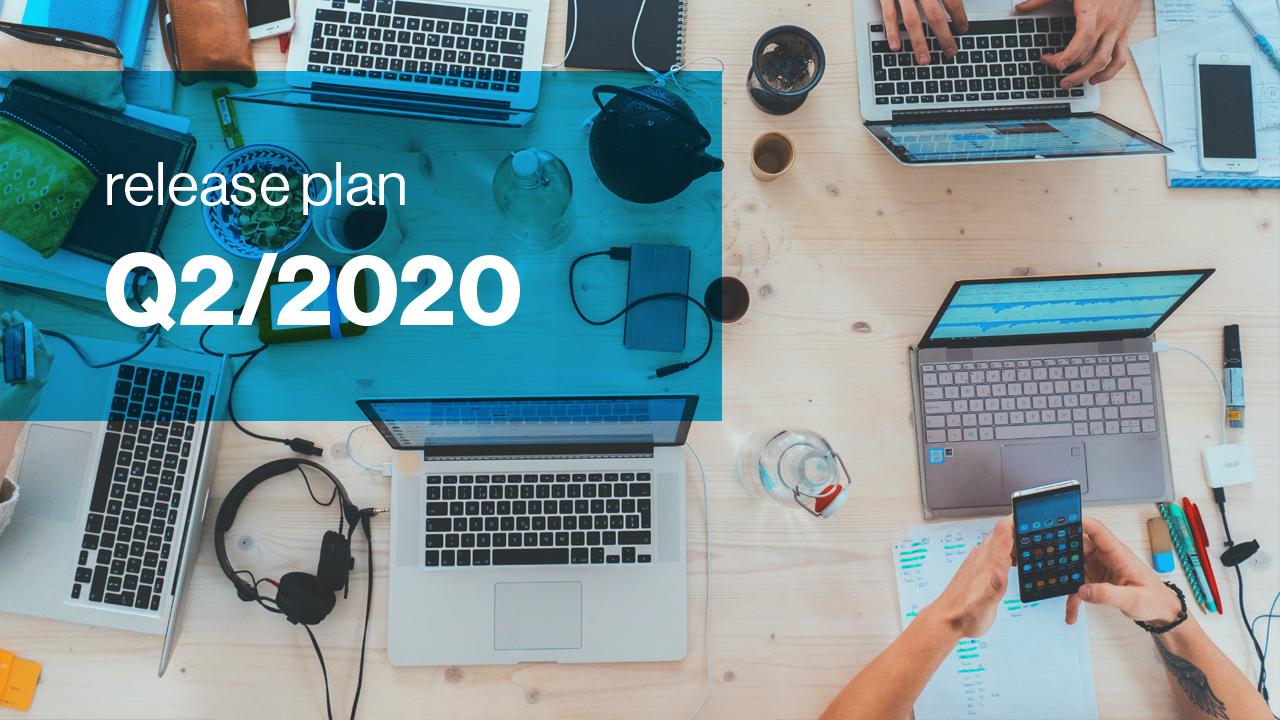 release plan Q2 2020