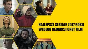Najlepsze seriale 2017 roku według redakcji Onet Film