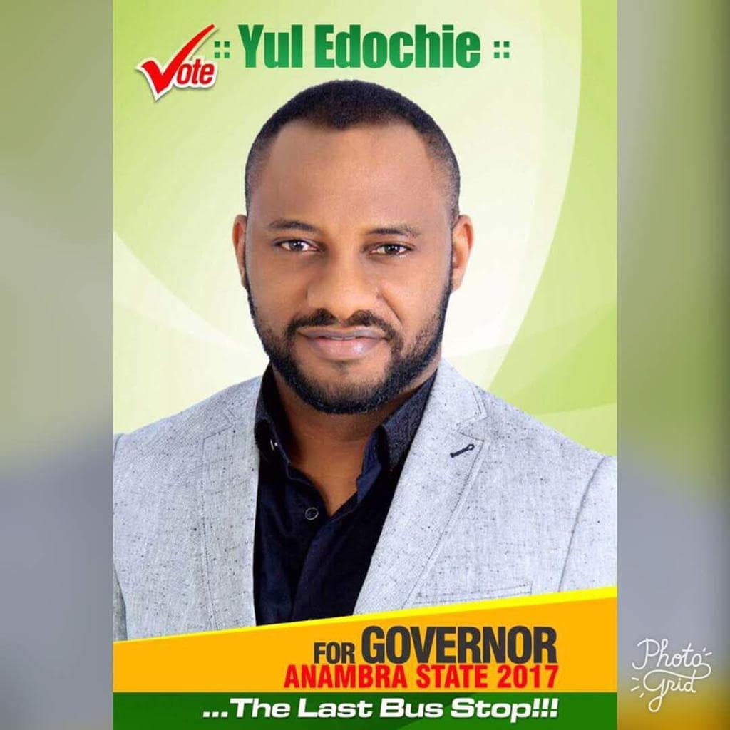 In 2017, Yul Edochie ran for the gubernatorial seat of Anambra state