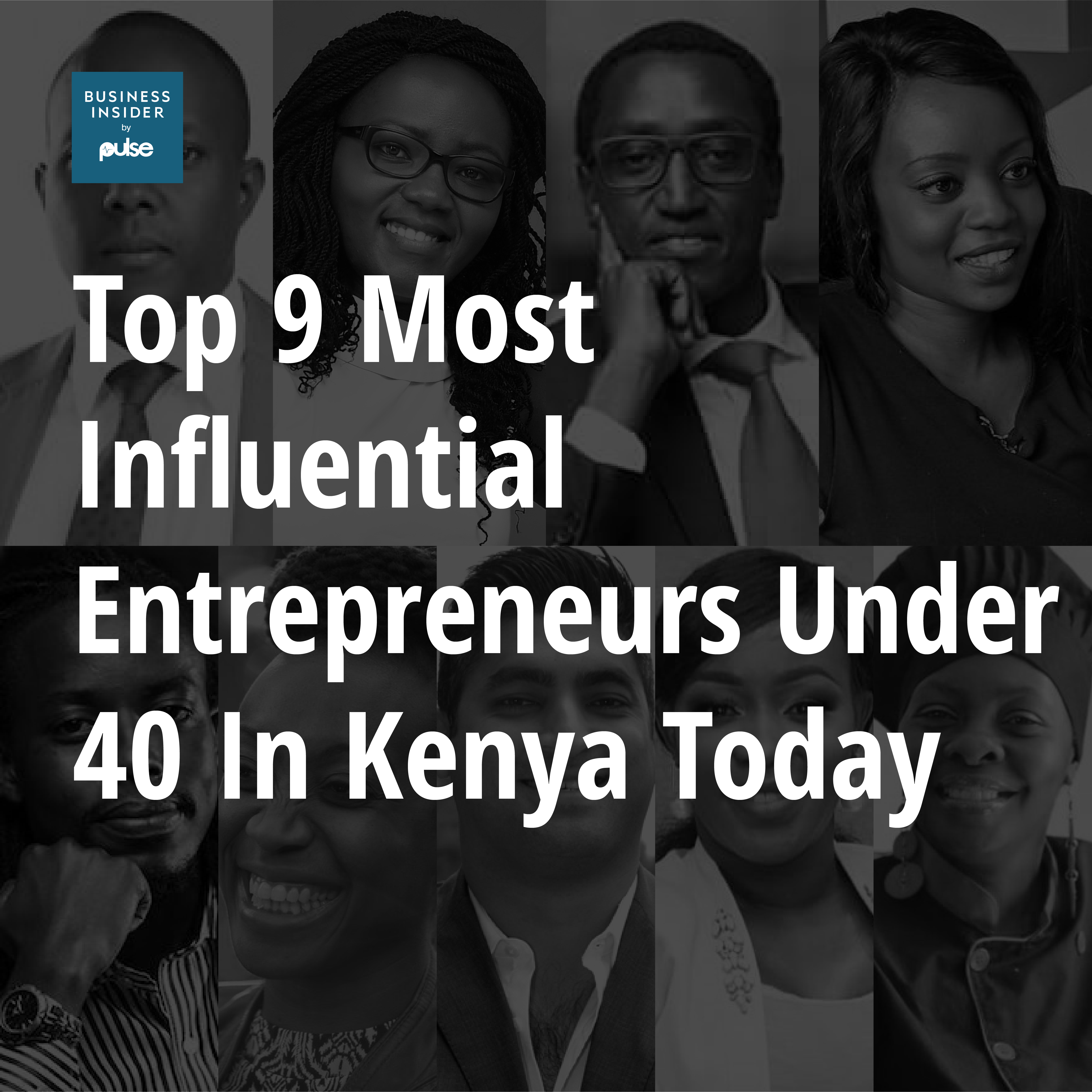Top 9 most influential entrepreneurs under 40 in Kenya today - Pulse