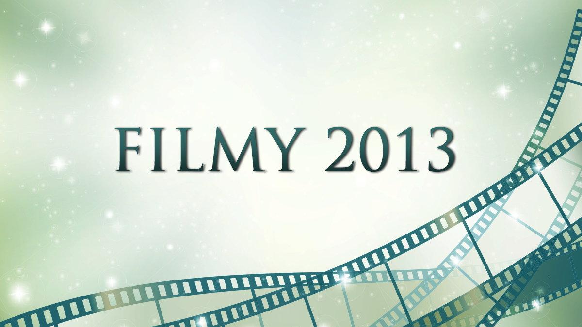 Filmy 2013