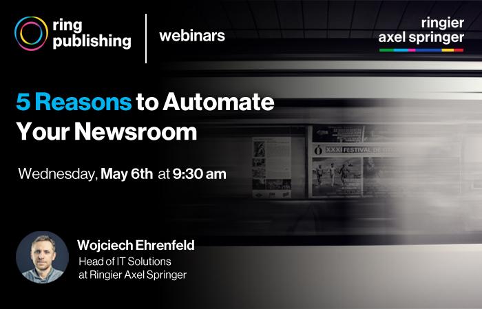 Automate Your Newsroom Webinar
