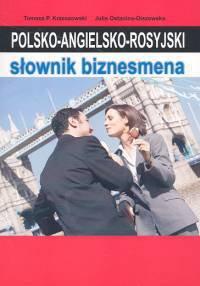 Opinie o Krzeszowski Tomasz P., Ostanina - Olszewska Julia Polsko-angielsko-rosyjski słownik biznesmena
