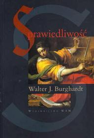 Walter J. Burghardt Sprawiedliwość. Globalna perspektywa