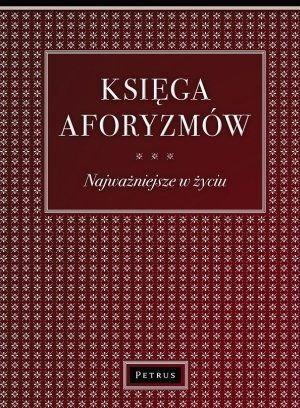 Opinie o Aldona Różanek (wyb.) Księga Aforyzmów. Najważniejsze w życiu - Aldona Różanek (wyb.)