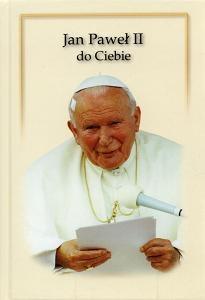 Opinie o Jan Paweł II do Ciebie