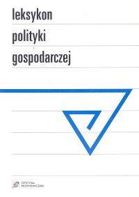 Opinie o Kalina-Prasznic Urszula Leksykon polityki gospodarczej