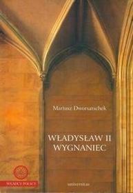 Mariusz Dworsatschek Władysław II Wygnaniec