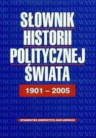 Bankowicz Bożena, Bankowicz Marek, Dudek Antoni Słownik historii politycznej świata 1901-2005