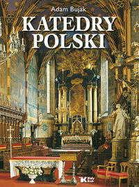 Adam Bujak Katedry Polski