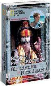Beata Pawlikowska Blondynka w Himalajach. Dzienniki z podróży