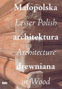 Opinie o  Małopolskaarchitekturadrewniana,LesserPolishArchitectureinWood