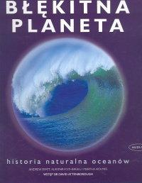 Byatt Andrew, Fothergill Alastair, Holmes Martha Błękitna planeta