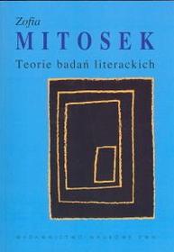 Mitosek Zofia Teorie badań literackich