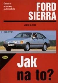 Hans-Rüdiger Etzold Ford Sierra rok od 9/82 do 2/93 Hans-Rüdiger Etzold