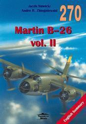 J. Nowicki, A. Zbiegniewski MARTIN B-26 VOL. II MILITARIA 270