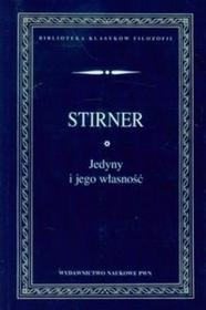 Stirner Max Jedyny i jego własność