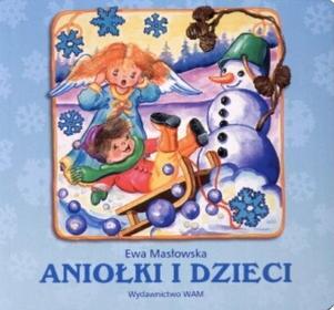 Ewa Masłowska Aniołki i dzieci