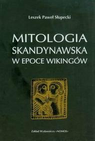 Słupecki L. Mitologia skandynawska w epoce Wikingów/op.mk./