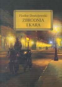 Dostojewski Fiodor Zbrodnia i kara okleina