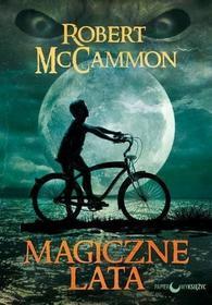 Robert Mccammon Magiczne lata
